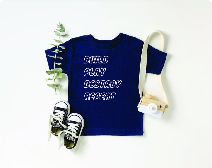 Build Play Destroy Repeat Shirt Relaxed Fit Unisex Fit Women's Fit build Destroy Brick Land Building Vacation Family