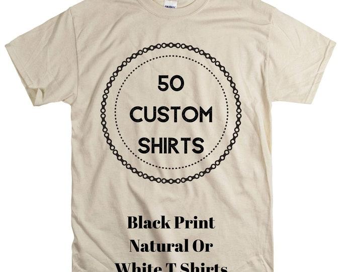 50 pcs Wholesale Custom Printed Shirts Shirt Black screen print Unisex Natural ot White vacation reunion personalized group Cheap Shirt