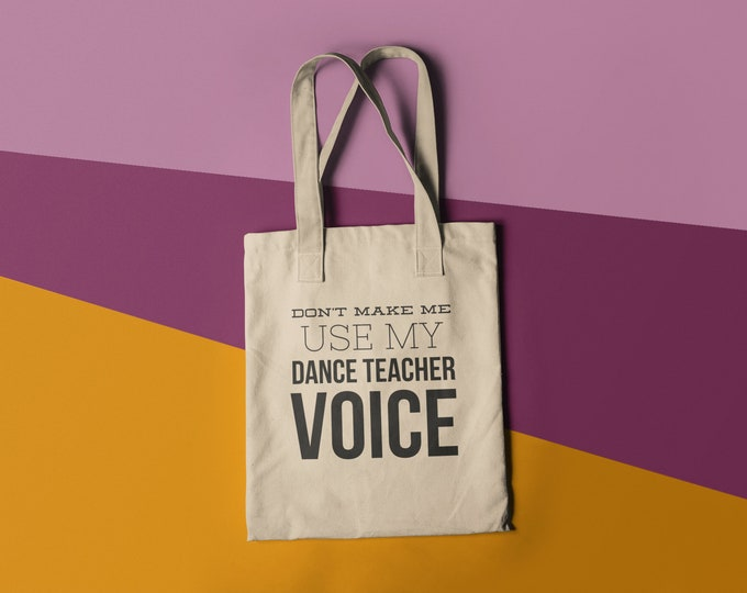 Tote Bag Don't Make me use my Teacher Voice Tote Bag Gift Library Book Bag Canvas Bag Library Bag Gussetfree shipping