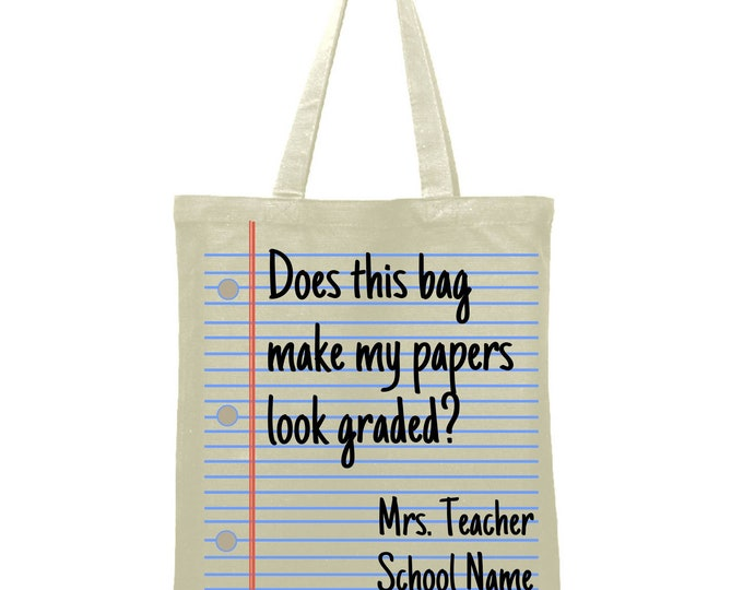 Does this bag make my papers look graded?  Custom teacher name Tote Bag Library Book Bag Canvas Bag Library Bag