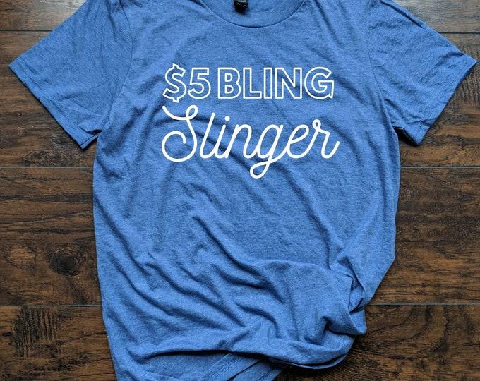 Bling slinger T Shirt Relaxed Fit Unisex Fit Women's Fit five dollar habit paparazzi seller boss consultant