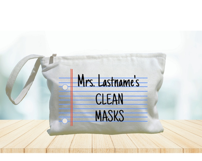 Personalized Teacher Mask Bag Mask storage Clean Mask Dirty Mask Supplies Pencil pouch purse carry all mask bag Funny cute teacher gift