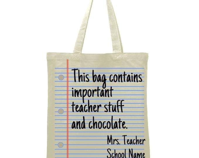 This bag contains Teacher Stuff and chocolate Bag Custom teacher name Tote Bag Library Book Bag Canvas Bag Library Bag