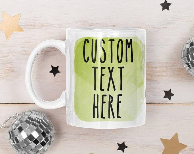 Customized mug personalized mug custom mug coffee mug cup unique personalized gift mug large coffee mug design your own mug skinny font
