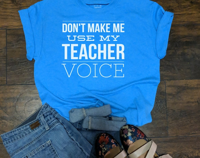 Unisex T Shirt T shirt Teacher Voice Teacher Gift T shirt Printed Instructor Gift Education Special Education End of year Gift Teaaching