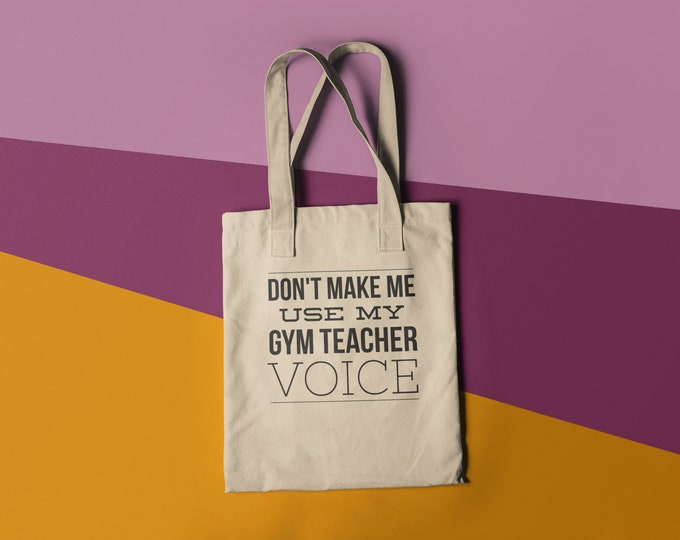 Gym Teacher Voice Tote Bag Library Book Bag Canvas Bag Library Bag Gusset Teacher Giftfree shipping