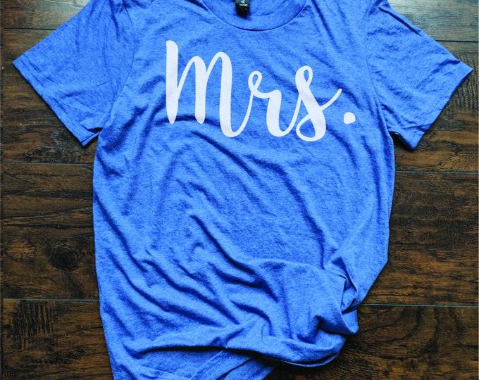 T shirt for Bride Mrs Future Mrs. Shirt Bride Shirt Wedding Honey Moon Getting Hitched Tee Coral Peach Blue Green