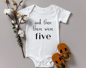 Pregnancy Announcement onesie various sizes Gerber And Then There Were Five oh baby we're pregnant reveal photo