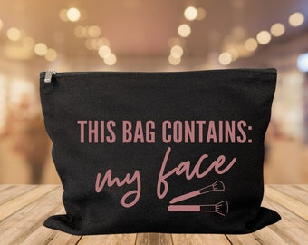 This Bag Contains My Face makeup bag cosmetic bag storage makeup organizer bath and beauty bag purse carry all makeup