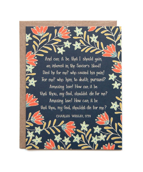 And Can It Be Hymn Greeting Card Christian History Floral