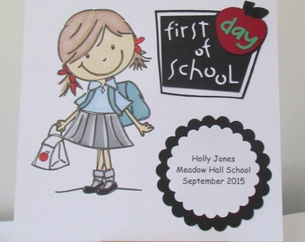 Personalised First Day At School Card - For A Girl