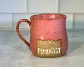 Feminist Mug / Pussy Hat Mug / Feminism / Women's Empowerment Mug / Handmade Pottery / Feminist Gifts / Girl Power mugs - READY TO SHIP