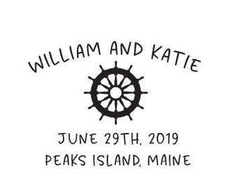 Boat Wheel Nautical Rubber Stamp or Self Inking Stamp Wedding Date Favor Tag Bag Boating Sailing