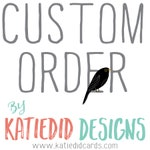 Custom order for Alyson S- Design and printing
