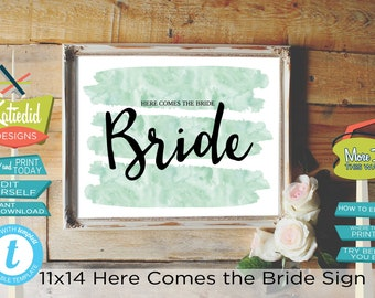 Here Comes the Bride Sign, Mint Green Watercolor, DIY Editable Printable Instant Download | 001 Katiedid Cards
