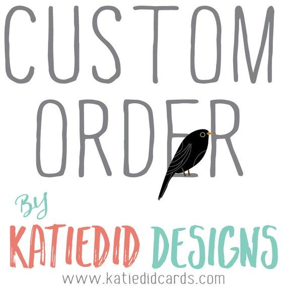 Custom order for Kristen K- surprise guests :)