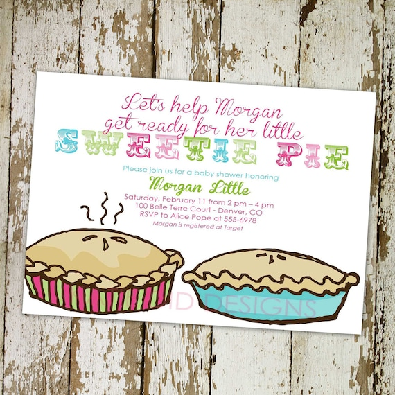 pie birthday invitation day thanksgiving sweetie cutie couples baby shower coed sprinkle retirement party girl gay | 1436 Katiedid Designs
