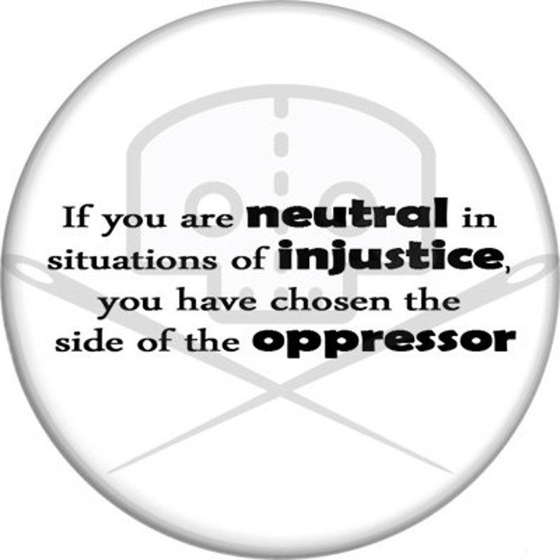 Situations Of Injustice Button  Profits Donated image 0