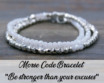 Be Stronger than your excuses, Morse Code Bracelet, Beaded Bracelet, Wrap Bracelet, Goals Bracelet, New Years Resolution Reminder Bracelet,