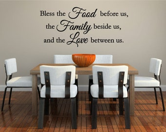 Bless The Food Before Us, Family Beside Us, Love Between Us   Kitchen Vinyl  Wall Art Decal, Dining Room Decor, Home Decor, Family, 40x18