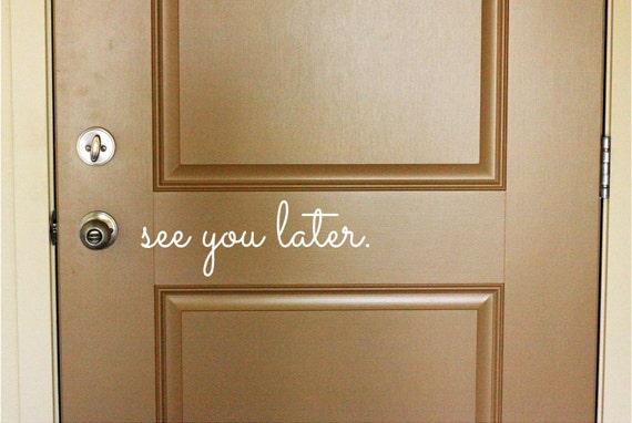 See You Later Vinyl Door Decal Front Door Decals See You   Etsy