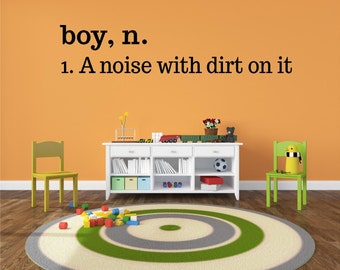 Boy Definition A noise with dirt on it Vinyl Decal- Boy Bedroom Decor, Boy Vinyl Wall Art Decal, Boy Definition Vinyl Lettering, Boy, 34x7.1