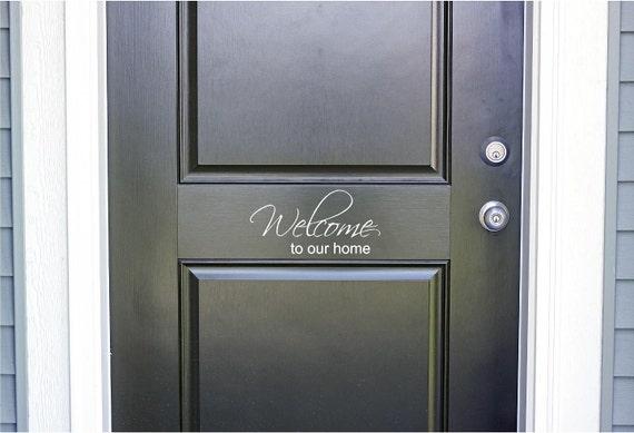 Charmant Welcome To Our Home Vinyl Door Decal Front Door Decals | Etsy