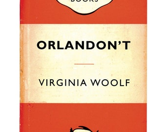 Recession Books: Orlandon't by Virginia Woolf poster print