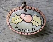 Holly Pet ID Tag - dog id tag - Dog Collar Tag - Pet ID Tag - Hand stamped - Unique Pet Tag - Engraved - Custom Dog tag - Personalize