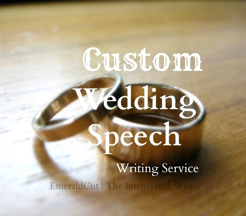 SALE Custom Wedding Speech Engagement Writing Editing Service image 0