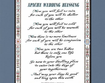 Apache Wedding Blessing  - For each of you will be sheltered