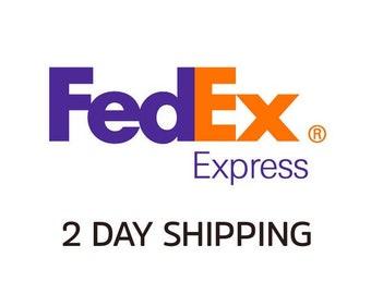 Upgrade Shipping 2 Day FedEx