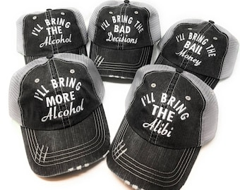 I'll Bring The Bad Decisions, Alcohol, Bail Money, Hats, Girls Trip, Party, Bachelorette, Drinking, Trucker Caps Cursive with all white thre