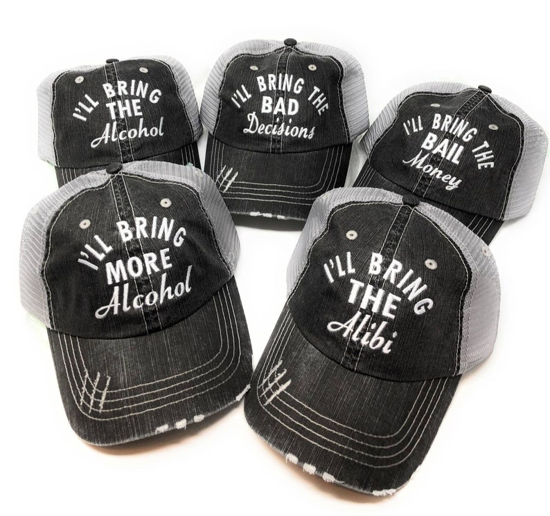 Girls Trip Bail Money Party Alcohol Trucker Caps Cursive with all white thre I/'ll Bring The Bad Decisions Drinking Hats Bachelorette