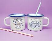 """Set of 2 enamel mugs """"Poulette For life & Bichette Forever"""""""