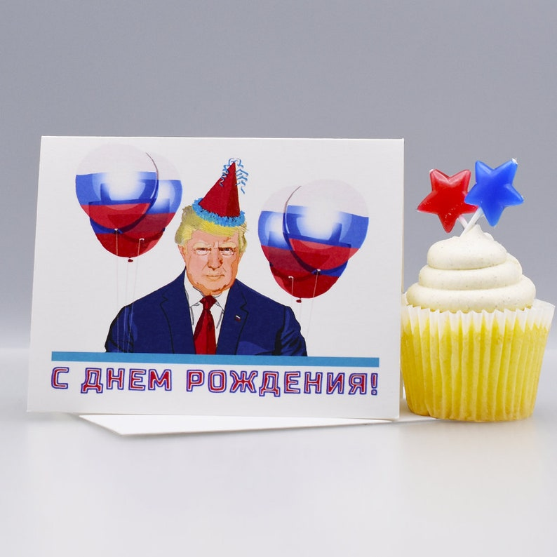 From RUSSIA DONALD TRUMP Funny Birthday Card Donald
