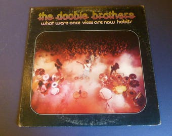 On Sale! The Doobie Brothers What Were Once Vices Are Now Habits Vinyl Record LP W2750 Warner Bros. Records 1974