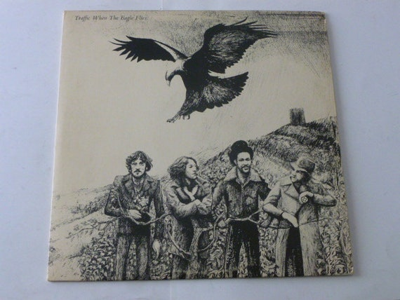 Vintage Records Traffic When The Eagles Fly Vinyl Record Lp Etsy
