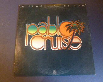 Pablo Cruise A Place In The Sun Vinyl Record LP SP-4625 A&M Records 1977