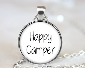 Happy Camper Necklace - Happy Camper Pendant - Happy Camper Jewelry - Gifts Under 20 - Camping Trip - Camping Key Chain - Airstream Necklace