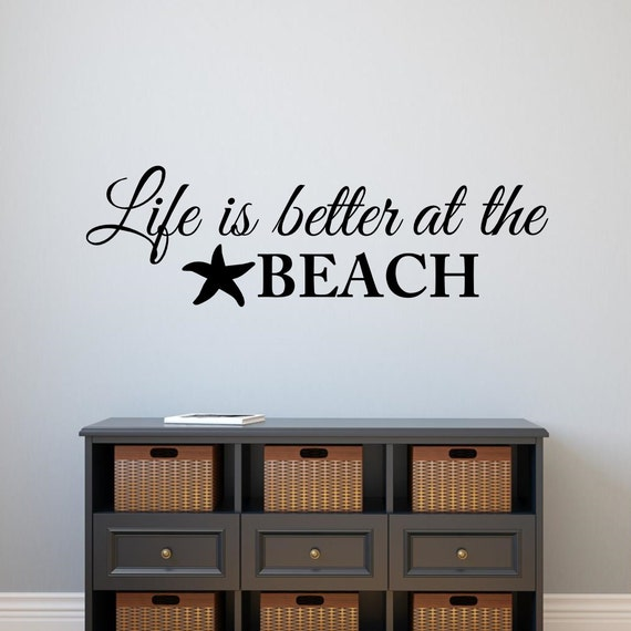 Life Is Better At The Beach Decal Beach Decor Wall Quote Etsy