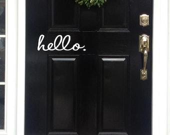 Hello Door Decal Hello Vinyl Decal for your Front Door Entryway or Porch Vinyl Lettering