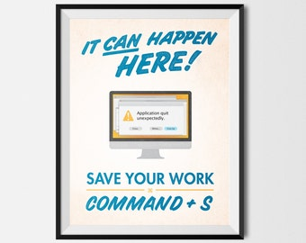 """Save Your Work! Mac Graphic Design Printable Poster Blue 8.5""""x11"""""""