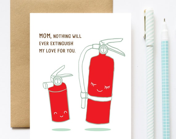 Fire Extinguisher Love Mother's Day Greeting Card