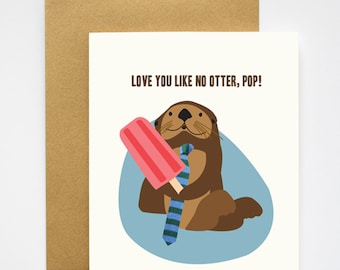 Otter Pop Father's Day Dad's Birthday Card