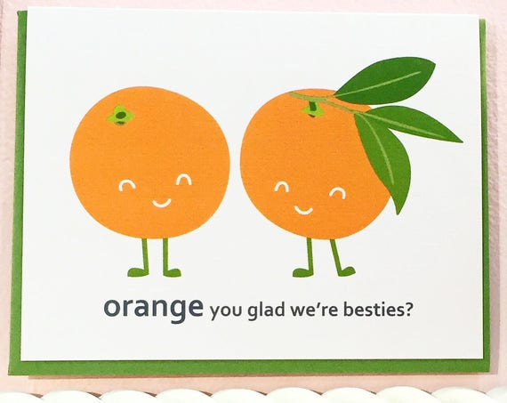 Orange Besties Best Friend Love Card