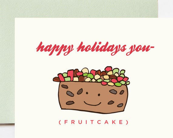Happy Holidays Fruitcake Christmas Holiday Greeting Card