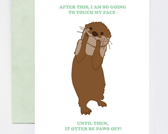Otter Paws Off! Face Quarantine and Social Distancing Humor A2 Greeting Card