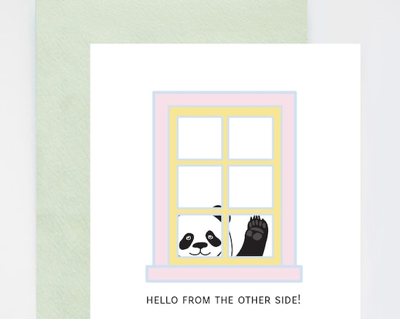 Hello From the Other Side Panda Window Greetings Quarantine and Social Distancing Humor Card