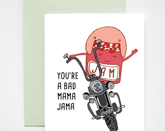 You're a Bad Mama Jama Mother's Day Card